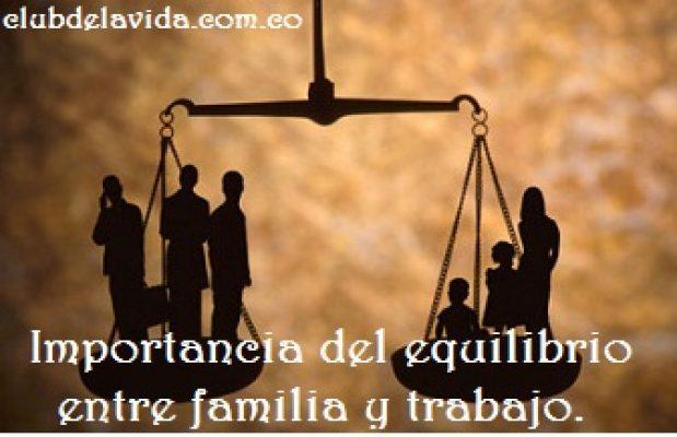 EQUILIBRIO FAMILIA VS TRABAJO