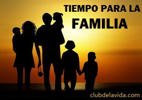 TIEMPO PARA LA FAMILIA